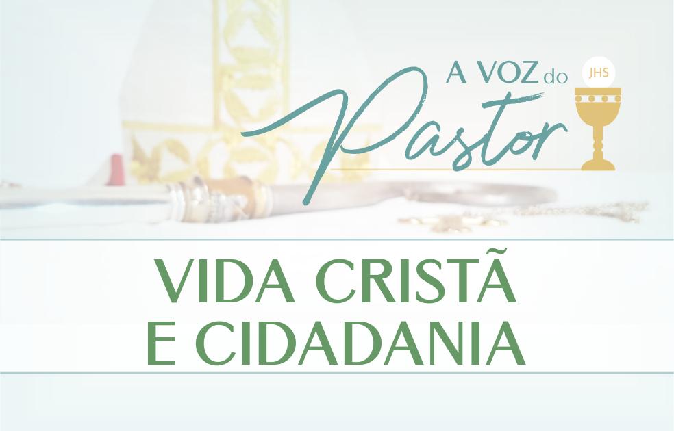 Vida Cristã e Cidadania