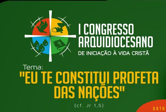 Lançamento do Congresso de iniciação a vida Cristã